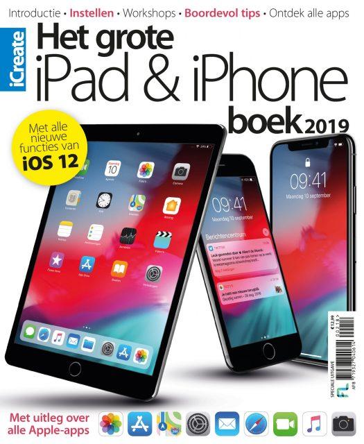 Het grote iPad & iPhone boek 2019 - editie iOS 12