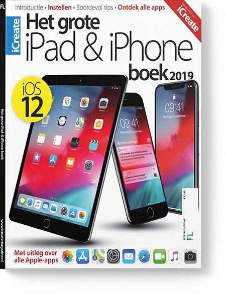 Het grote iPad & iPhone boek 2019